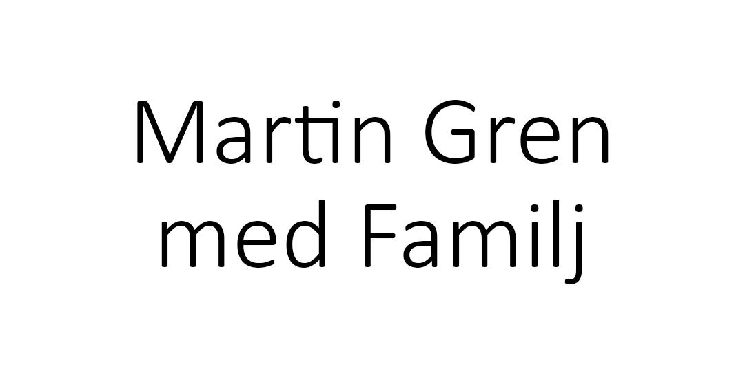 Martin Gren med Familj